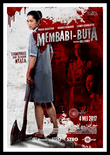 Membabi Buta Full Movie (2017)