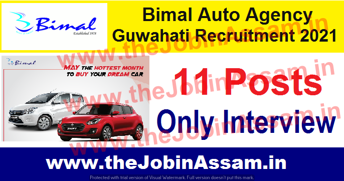 Bimal Auto Agency Guwahati Recruitment 2021:
