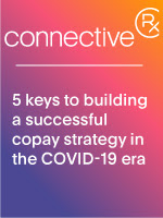 Clarity in the Face of COVID-19: Building an Effective Patient Savings Strategy