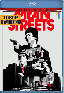 Calles Peligrosas (Mean Streets) (1973) [1080p BRrip] [Latino-Inglés] [LaPipiotaHD]