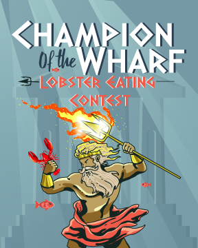 """Champion of the Wharf"" Lobster Eating Contest - Sat Apr 27"