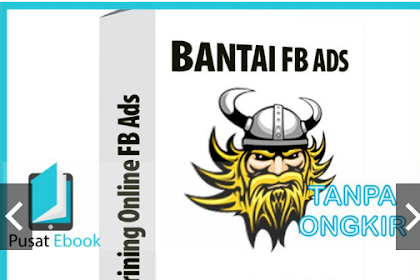 Download Ebook Materi FB Ads - Cara Bantai FB Ads - Formula 3 Masketir