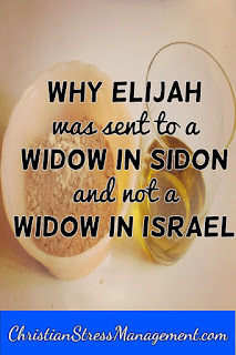 Why Elijah was sent to a widow in Sidon and not to a widow in Israel