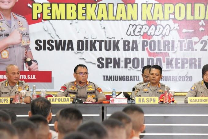 Kapolda Kepri Beri Pembekalan Kepada Siswa Diktuk Bintara Polri T.A. 2019/2020.