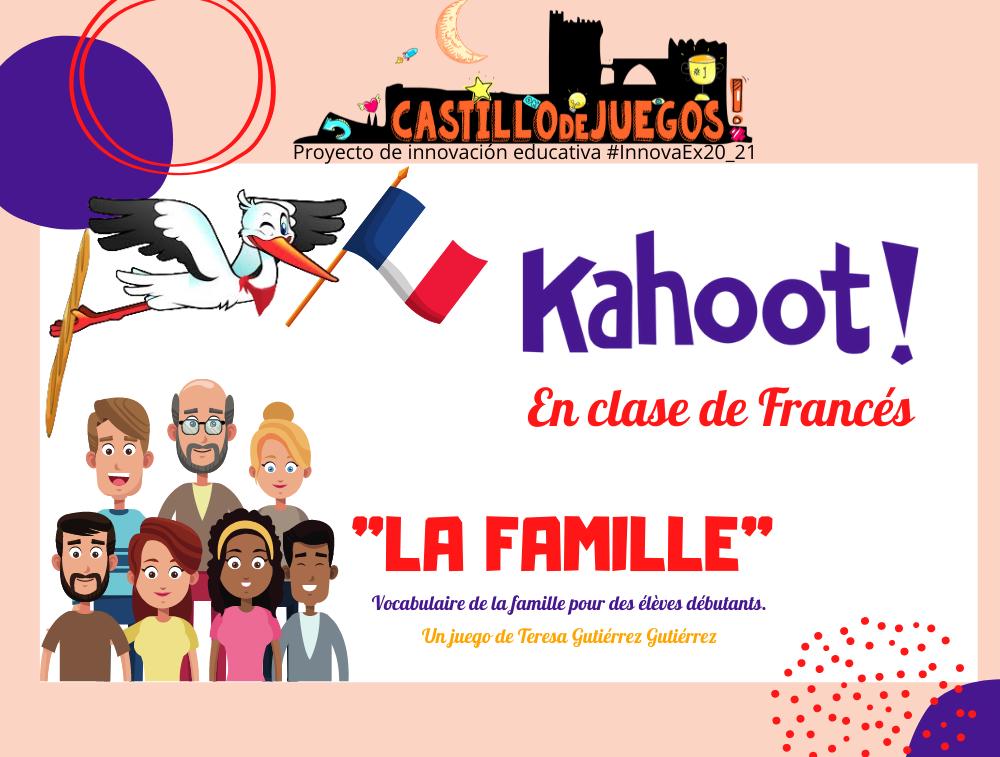 CLIC para ir a Kahoot sobre la familia para Francés de 2ºESO