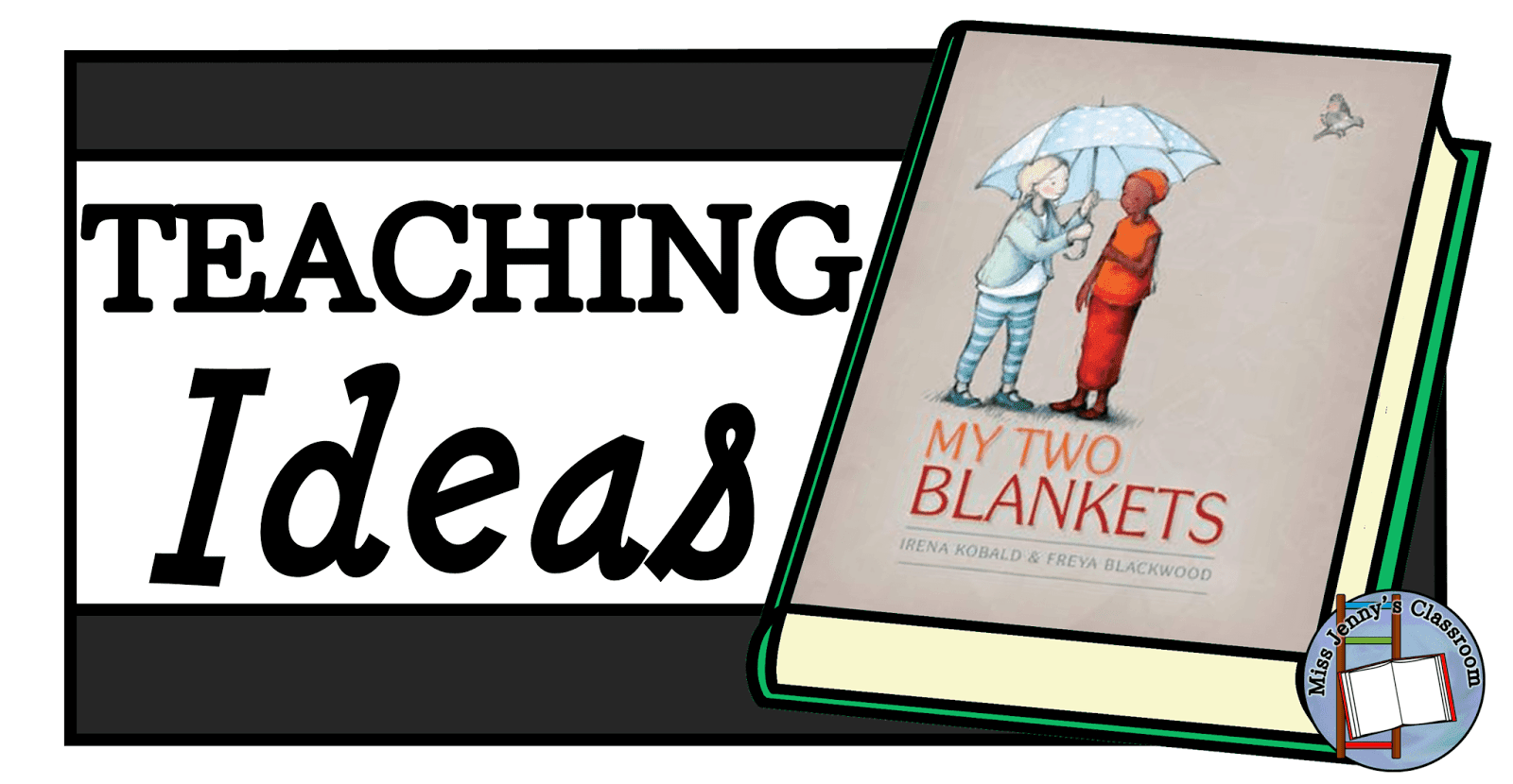 My Two Blankets: Teaching Ideas