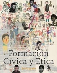 Libro de texto  Formación Cívica y Ética Sexto grado 2020-2021