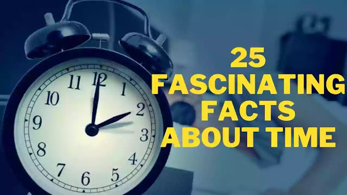 25 Fascinating Facts About Time