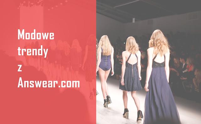 Modowe trendy z Answear.com