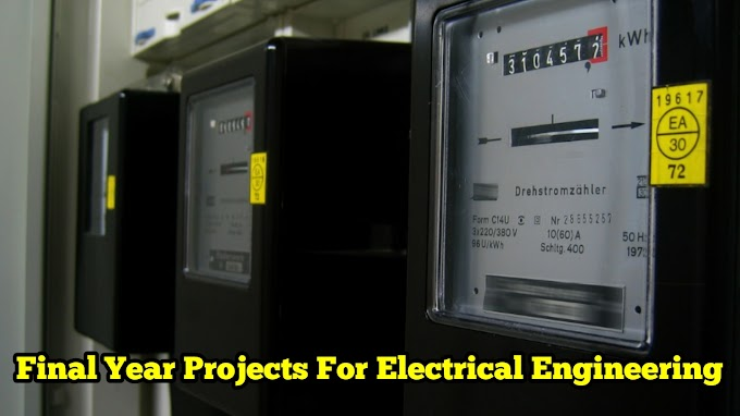 Final Year Projects For Electrical Engineering Related To Power