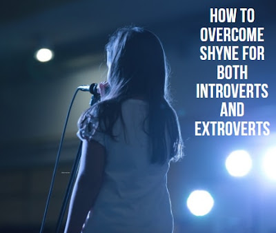 How To Overcome Shyness for both extroverts and introverts