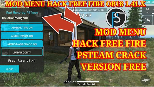 MOD MENU HACK FREE FIRE OB18 1.41.X - MOD MENU PSTEAM CRACK VERSION FREE