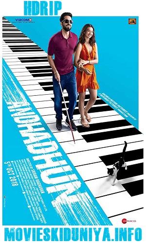 Andhadhun (2018) 1GB Full Hindi Movie Download 720p HDRip
