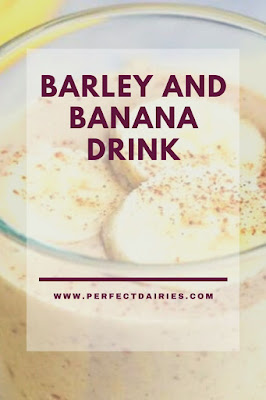 Barley and banana: