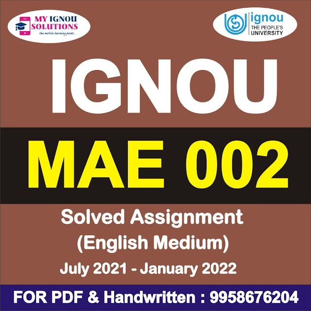 MAE 002 Solved Assignment 2021-22