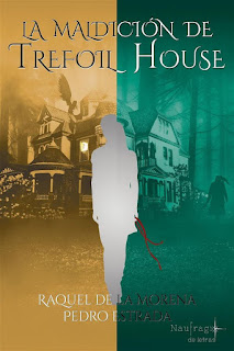 La maldición de Trefoil House | Raquél de la Morena & Pedro Estrada