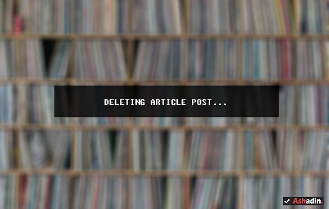 Cara menghapus Post Blogger dengan prosedur yang benar