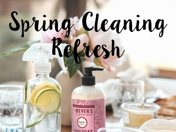 Spring Cleaning Refresh (+ How to get free Mrs. Meyer's cleaning products)