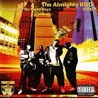 The Almighty R.S.O. - Revenge of Da Badd Boyz: The E.P. (1994)