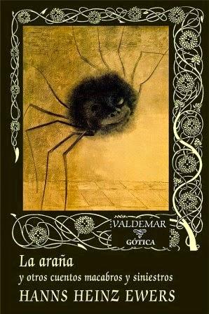 La araña y otros cuentos macabros y siniestros, de Hanns Heinz Ewers.