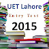 [pdf] UET lahore Entry Test Past Paper year 2015 free Download