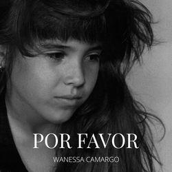 Baixar Por Favor - Wanessa Camargo Mp3