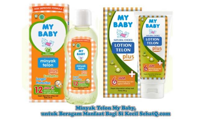 Minyak Telon My Baby, untuk Beragam Manfaat Bagi Si Kecil SehatQ.com