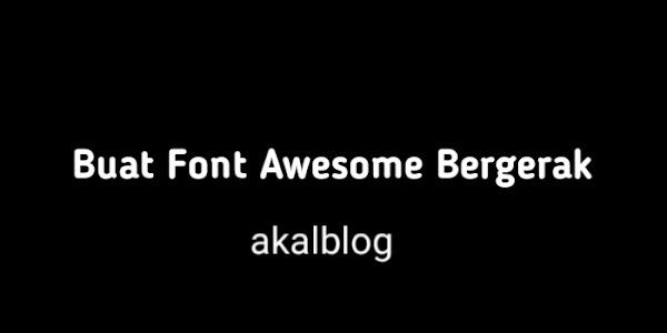 Cara Keren Buat Icon Font Awesome Bergerak
