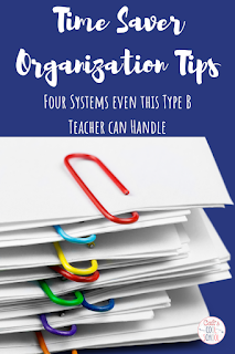 Four different ways to organize your classroom, whether you're type A or type B. Easy to implement today!