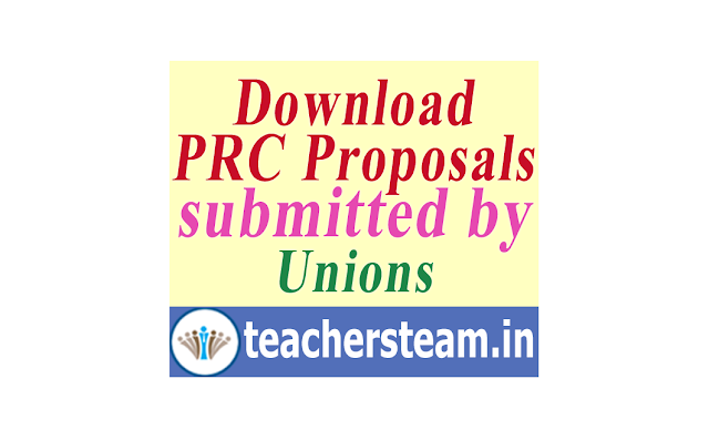 PRC proposals submitted to Pay Revision Commission by the various Teacher unions