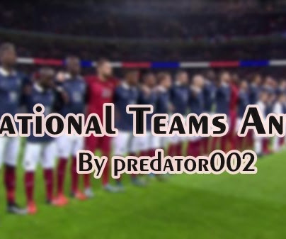 PES 2017 & PES 2021 National Team Anthems V2