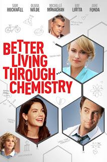 Better Living Through Chemistry (2014) คู่กิ๊กเคมีลงล็อค