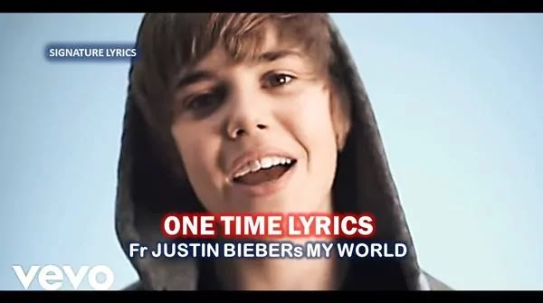 ONE TIME LYRICS - JUSTIN BIEBER