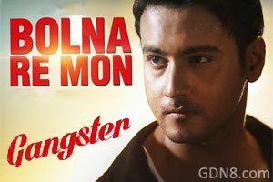 Bol Na re Mon - Gangster - Mimi, Yash Dasgupta Image