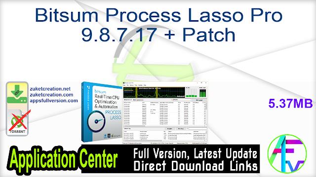 Bitsum Process Lasso Pro 9.8.7.17 + Patch