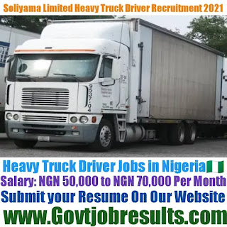 Soliyama Limited Heavy Truck Driver Recruitment 2021-22