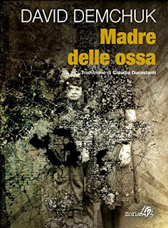 Madre delle ossa - David Demchuck copertina