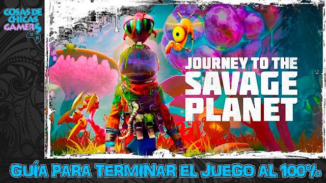Guía Journey to the Savage Planet para completar el juego al 100%