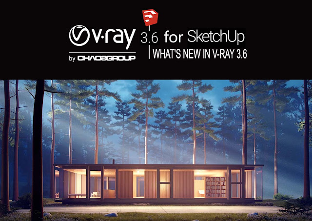 V-Ray 3.6 for SketchUp Now Available!