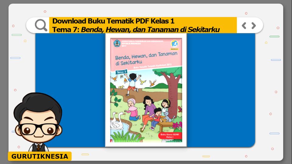 download buku tematik pdf kelas 1 tema benda, hewan, dan tanaman di sekitarku