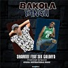 Download Audio | Shamtee Ft Six Galinya - Bakora Yangu (Singeli)