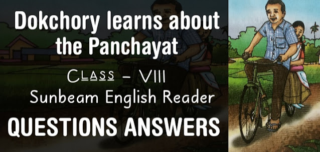 Dokchory learns about the Panchayat class 8 Questions Answers