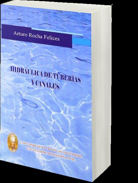 Libro Hidráulica de Tuberías y Canales - Arturo Rocha Felices