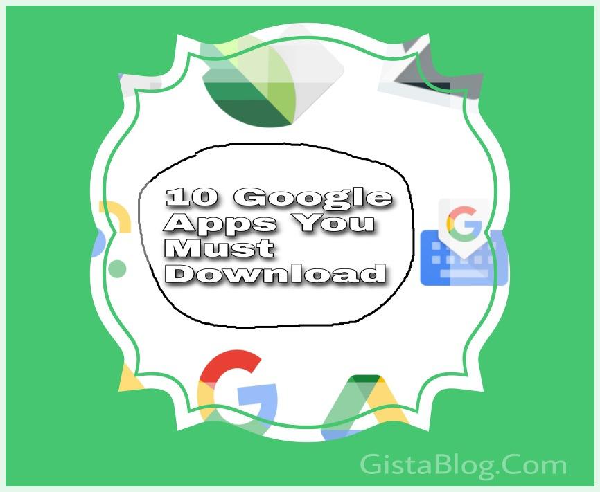 10 Best Google Apps