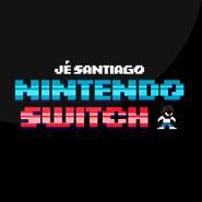 Nintendo Switch – Jé Santiago