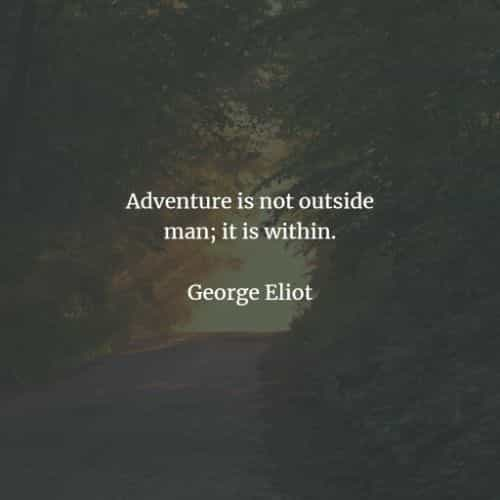 Famous adventure quotes about life to inspire you