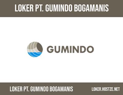 Lowongan Kerja PT. Gumindo Bogamanis - loker.hostze.net