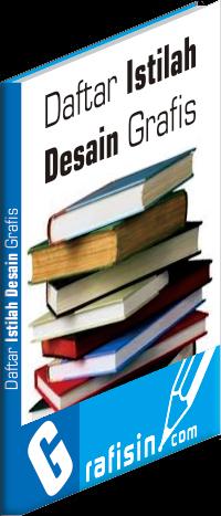 Daftar Istilah Desain Grafis - Glosary ~ GRAFISin ...
