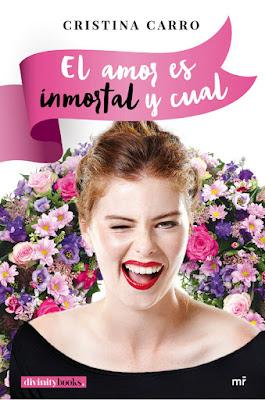 LIBRO - el amor es inmortal y cual Cristina Carro (21 marzo 2017) NOVELA ROMANTICA COMPRAR EN AMAZON ESPAÑA