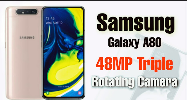 samsung galaxy a80 features,samsung galaxy a80 review,